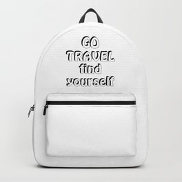 GO TRAVEL find yourself Backpack
