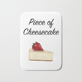 Piece of Cheesecake Bath Mat