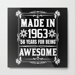 Made In 1963 Metal Print