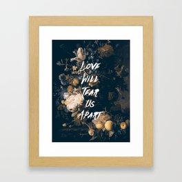 Love will tear us apart Framed Art Print