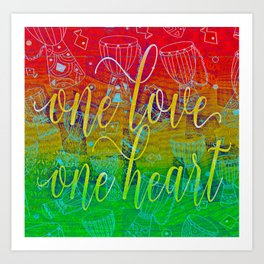 One Love One Heart Art Print