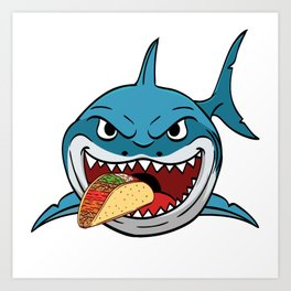 """Perfect Gift For Any Tacos Lovers Or For Those Who Have Big Appetite """"Shark Eating Tacos"""" T-shirt Art Print"""