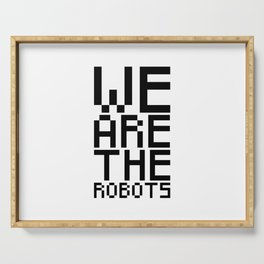 We are the robots Serving Tray