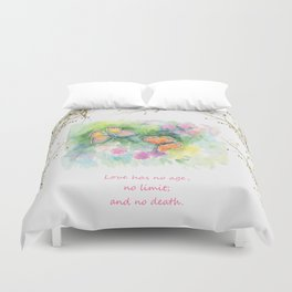 Butterflyes & Love quote Duvet Cover
