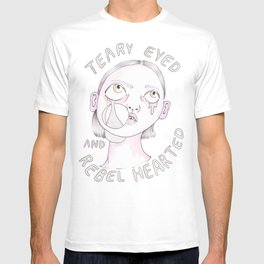 Teary eyed and rebel hearted T-shirt