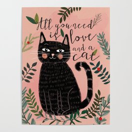 ALL YOU NEED IS LOVE AND A CAT Poster