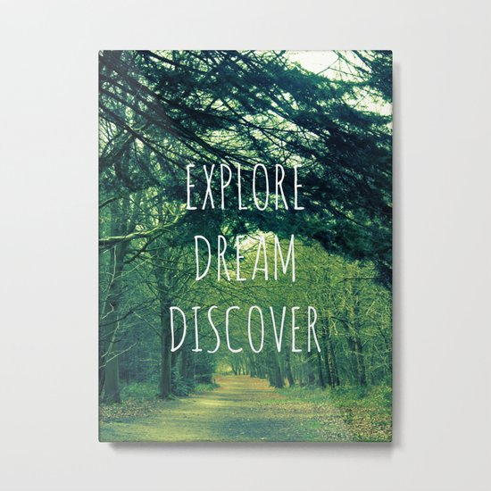 Explore. Dream. Discover. Metal Print