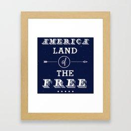 America, Land of the Free Framed Art Print