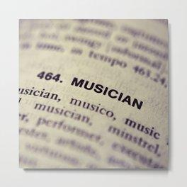 464. Musician Metal Print