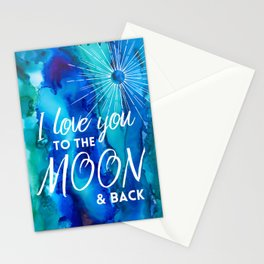 I love you to the moon and back Stationery Cards