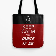 Keep Calm and Make It So Tote Bag