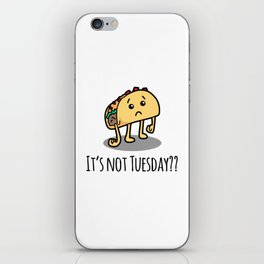 Not Taco Tuesday iPhone Skin