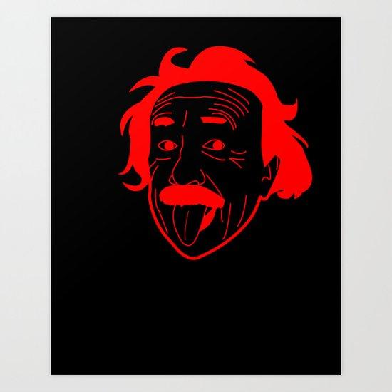 I __ Genius Art Print