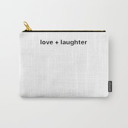 love+laughter Carry-All Pouch