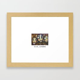 Uh oh Zombies Framed Art Print