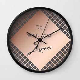 Copper & Concrete Quote - Do What You Love Wall Clock