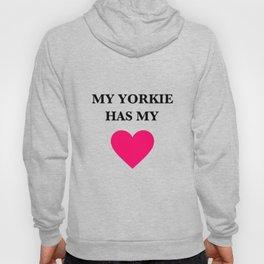 My Yorkie Has My Heart Hoody