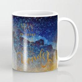 May We Never Lose Our Wonder Coffee Mug