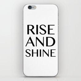 Rise and Shine iPhone Skin