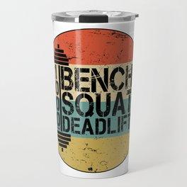 1000 Pounds Bench Squat Deadlift Powerlift Club Fitness Bodybuilder Bodybuilding Vintage Retro Travel Mug