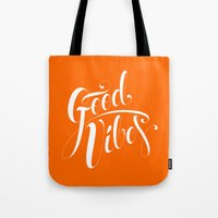 good vibes Tote Bags featuring Good Vibes by Roberlan Borges