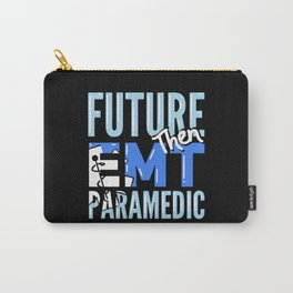 Future EMT Then Paramedic Carry-All Pouch