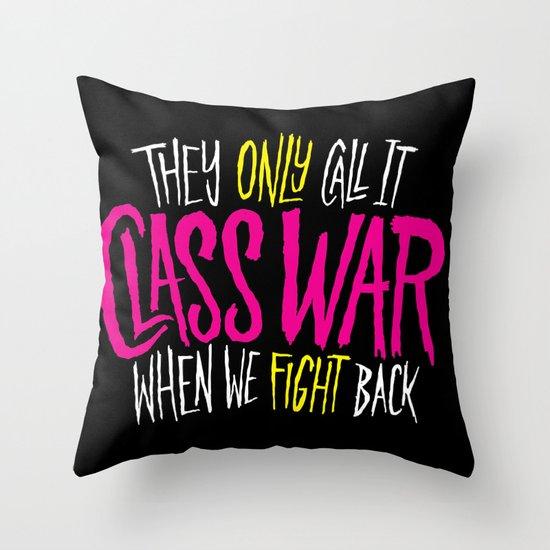 Class War Throw Pillow