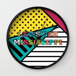 Let's see Mississippi Wall Clock