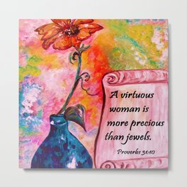 A Virtuous Woman Metal Print
