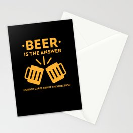 Beer Is The Answer Stationery Cards