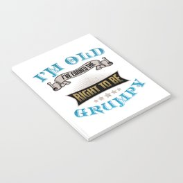 I'm Old I've Earned The Right To Be Grumpy Veterans Retired Retirement Plan Retirees Gift Notebook