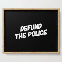 Defund the Police Serving Tray
