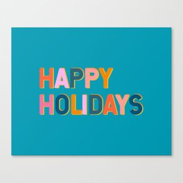 Colorful Happy Holidays Typography Canvas Print