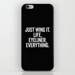 Just Wing It Funny Quote iPhone Skin