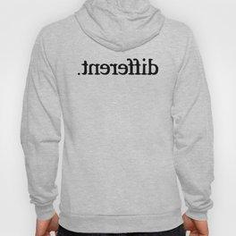 Im Different T-Shirt Hoody