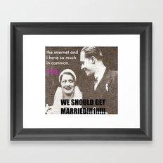 Let's marry the internet! Framed Art Print