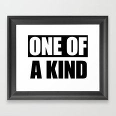 One of a Kind Framed Art Print
