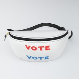 Vote Vote Vote Fanny Pack