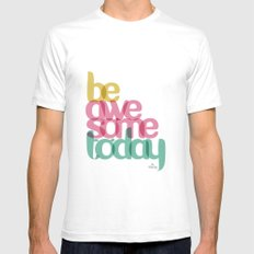 Be Awesome today SMALL Mens Fitted Tee White