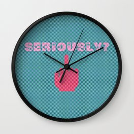 Seriously? (Lost Time) Wall Clock
