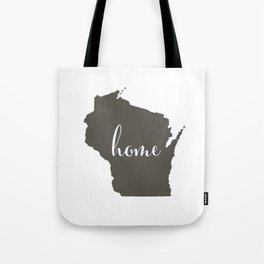 Wisconsin is Home Tote Bag