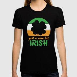St Patrick Just a Wee Bit Irish T-shirt