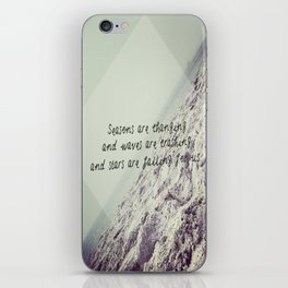 Seasons are changing and waves are crashing and stars are falling for us. iPhone Skin