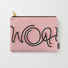 Woah Carry-All Pouch