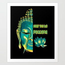 May You Be Peaceful Lovingkindness Metta Buddha Art Art Print