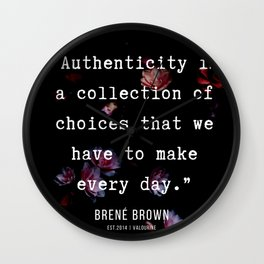 34   | Brene  Brown Quotes  | 190717 | Wall Clock