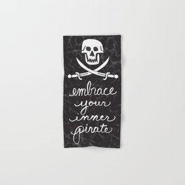 Embrace Your Inner Pirate Hand & Bath Towel