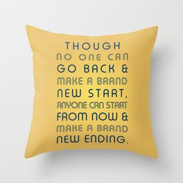 Brand New Ending Throw Pillow