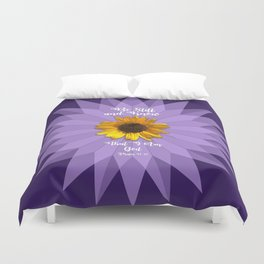 Be Still and Know... Duvet Cover