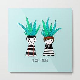 Aloe There Metal Print